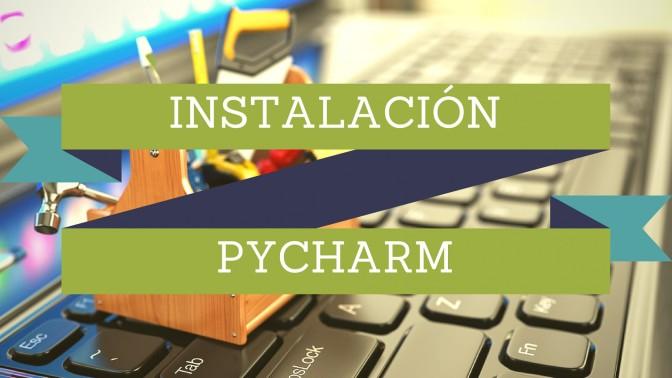 Automatización en Python – Configuración del Ambiente 3/3